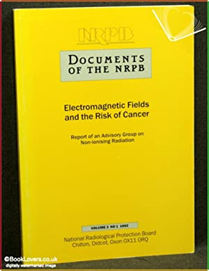 Electromagnetic Fields and the Risk of Cancer: Report of an Advisory Group on Non-Ionising ...