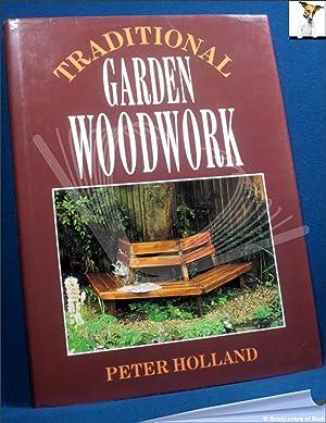 Traditional Garden Woodwork: Peter Holland