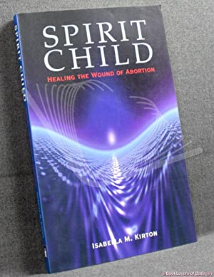 Spirit Child: Isabella M. Kirton
