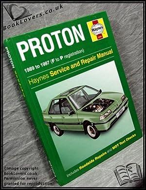 Proton Service & Repair Manual: Mark Coombs; Spencer Drayton;
