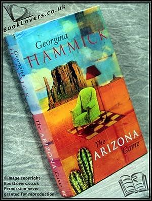 The Arizona Game: Georgina Hammick