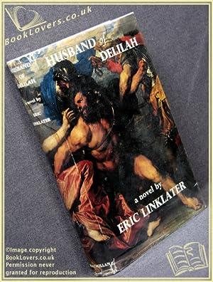 Husband of Delilah: Eric Linklater