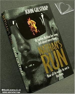 Nathan's Run: John Gilstrap