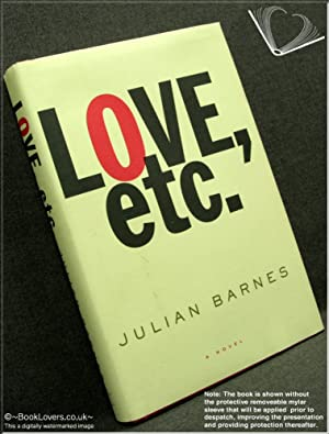 Love, Etc.: Julian Barnes
