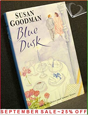Blue Dusk: Susan Goodman