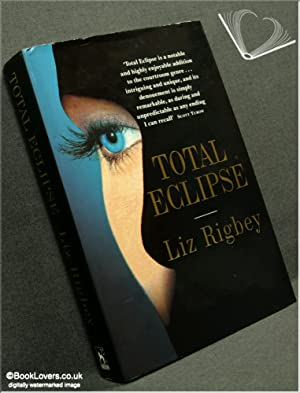 Total Eclipse: Liz Rigbey