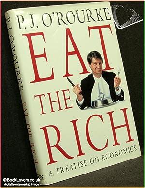 Eat the Rich: P. J. O'Rourke