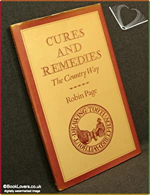 Cures and Remedies: The Country Way: Robin Page