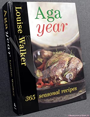 Aga Year: 365 Seasonal Recipes