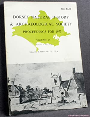 Dorset Natural History & Archaelogical Society Proceedings for 1973 Volume 95