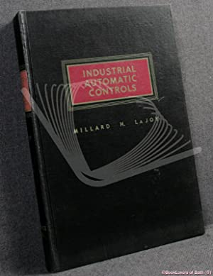 Industrial Automatic Controls: Millard H. [Hartley]