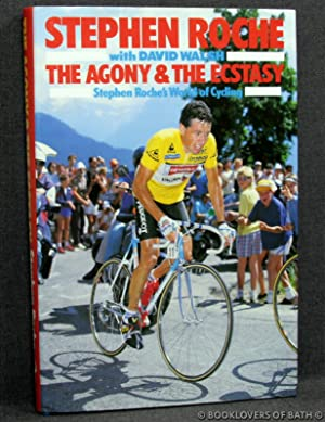 The Agony & the Ecstasy: Stephen Roche's: Stephen Roche with