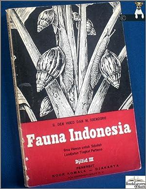 Fauna Indonesia: Djilid 3 Untuk Kelas 3: G. Den Hoed