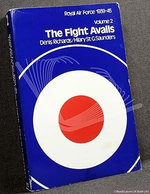 Royal Air Force, 1939-45: Volume 2 the: Denis Richards &