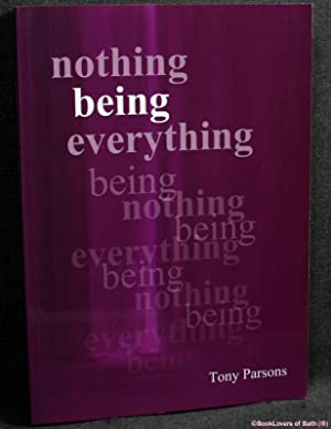 Nothing Being Everything: Dialogues from Meetings in Europe 2006/2007
