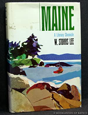 Maine: A Literary Chronicle: W. [William] Storrs