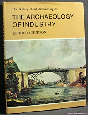 The Archaeology of Industry