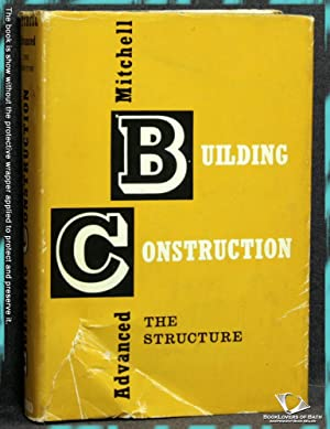 Mitchell's Advanced Building Construction: The Structure: J. Stroud Foster