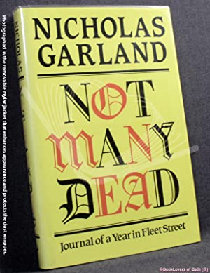 Not Many Dead: Journal of a Year: Nicholas Garland