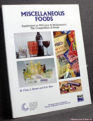 Miscellaneous Foods: Fourth Supplement to the Firth: Edited by W.