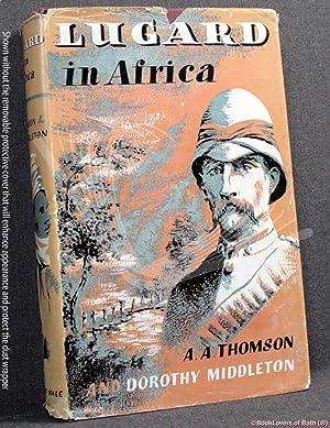 Lugard in Africa: A. A. [Arthur