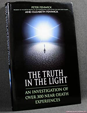 The Truth in the Light: An Investigation of Over 300 Near Death Experiences