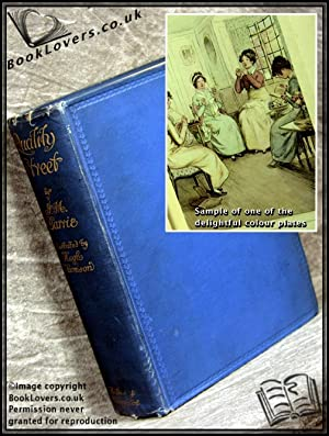 Quality Street: A Comedy In Four Acts: J. M. Barrie