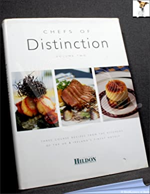 Chefs of Distinction Volume Two: Three Course Receipes from the Kitchens of the UK & Ireland's Fi...