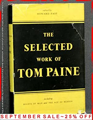 The Selected Work Of Tom Paine: Thomas Paine