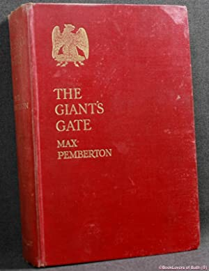 The Giant's Gate: A Story of a: Max Pemberton