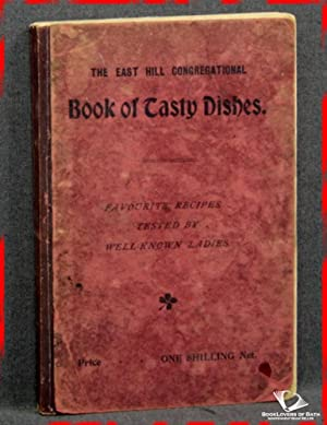 The East Hill Congregational Book of Tasty Dishes