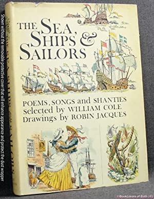 The Sea, Ships & Sailors: Poems, Songs: William Cole