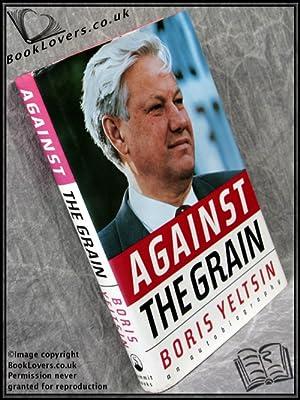 Against the Grain: Boris Yeltsin