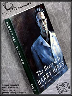 The Heart of It: Barry Hines