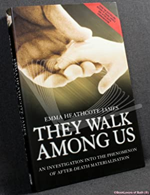 They Walk Among Us: An Investigation Into the Phenomenon of After-death Materialisation