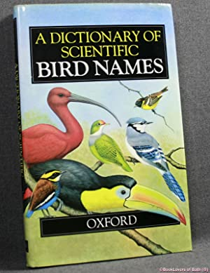 A Dictionary of Scientific Bird Names