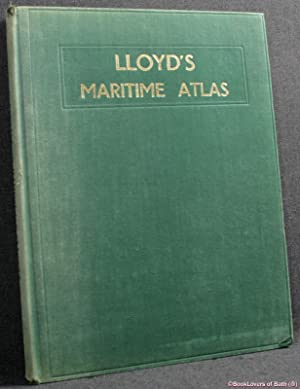 Lloyd's Maritime Atlas: Including a Comprehensive List: Compiled & Edited