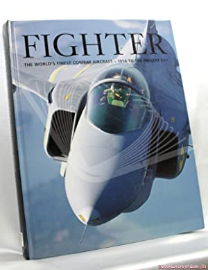 Fighter: The World's Finest Combat Aircraft –: Jim Winchester