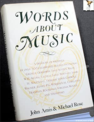Words About Music: A Treasury of Writings: John Amis &