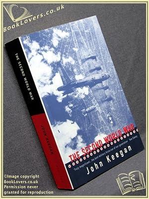 The Second World War: John Keegan