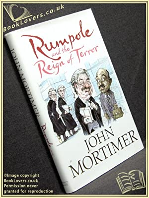 Rumpole and the Reign of Terror: John Mortimer