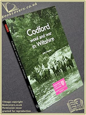 Codford: Wool and War in Wiltshire: John Chandler