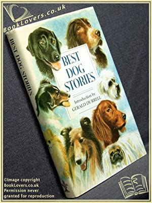 Best Dog Stories: Edited by Lesley O'Mara