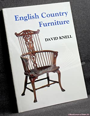 English Country Furniture: The Vernacular Tradition