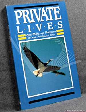 Private Lives: Ages, Mates and Movements of some Australian Birds