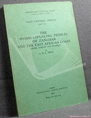 The Swahili-speaking Peoples of Zanzibar and The East African Coast