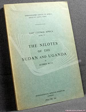 The Nilotes of the Anglo-Egyptian Sudan and Uganda with Supplementary Bibliography