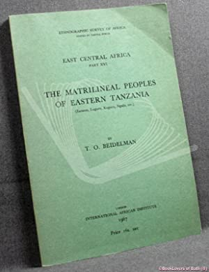 The Matrilineal Peoples of Eastern Tanzania (Zaramo, Luguru, Kaguru, Ngulu, Etc.)