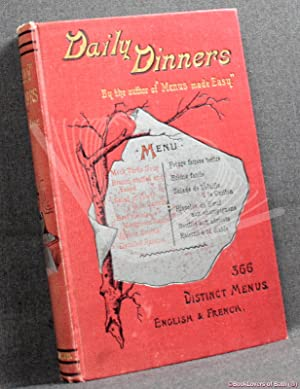 Daily Dinners: A Collection of 366 Distinct Menus in English and French