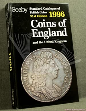 Standard Catalogue of British Coins of England and The United Kingdom: Adapted, with Additional M...